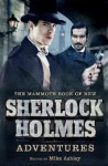 The Mammoth Book of New Sherlock Holmes Adventures (Mammoth Books) - Mike Ashley