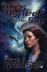 One's Aspect to the Sun - Sherry D. Ramsey