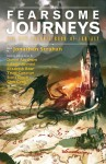 Fearsome Journeys: The New Solaris Book of Fantasy - Jonathan Strahan, Kate Elliot, Trudi Canavan, Daniel Abraham