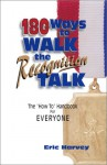 180 Ways to Walk the Recognition Talk - Eric Harvey