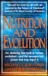 Nutrition and Evolution: Food in Evolution and the Future - Michael Crawford, David Marsh