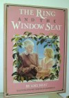The Ring and the Window Seat - Amy Hest, Deborah Haeffele