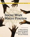 Social Work Macro Practice (5th Edition) - F. Ellen Netting, Peter M. Kettner, Steve L. McMurtry, M. Lori Thomas