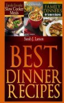 Best Dinner Recipes: Family Favorite Recipes - Peter Robinson, James Langton