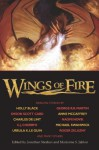 Wings of Fire: Dragon Stories - Anne McCaffrey, Patricia A. McKillip, Orson Scott Card, Harlan Ellison, Tanith Lee, Garth Nix, Ursula K. Le Guin, Diana Wynne Jones, Robert Silverberg, Jane Yolen, George R.R. Martin, Holly Black, Barry N. Malzberg, Michael Swanwick, Peter Beagle, Charles de Lint, Merced