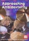 Approaching Ambidexterity - Ken Meyer