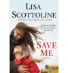 Save Me - Lisa Scottoline