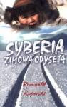 Syberia - zimowa odyseja - Romuald Koperski
