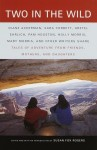Two in the Wild: Tales of Adventure from Friends, Mothers, and Daughters - Susan Fox Rogers