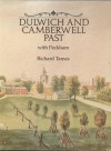 Dulwich and Camberwell Past - Richard Tames