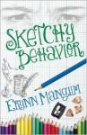 Sketchy Behavior - Erynn Mangum