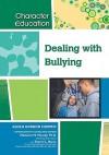 Dealing with Bullying - Alexa Gordon Murphy, Madonna M. Murphy