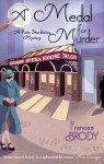 A Medal for Murder - Frances Brody
