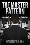 The Master Pattern - Martin Wilson