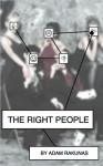 The Right People - Adam Rakunas