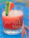 Perfect Blend - Parragon Publishing, Linda Doeser