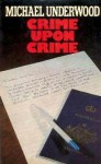 Crime Upon Crime - Michael Underwood