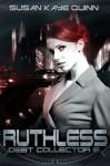 Ruthless - Susan Kaye Quinn