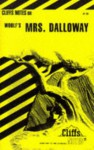 Cliffs Notes on Woolf's Mrs. Dalloway - Gary Carey