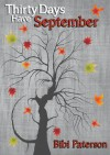 Thirty Days Have September (Thirty Days, #1) - Bibi Paterson