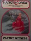 Captive Witness (Nancy Drew, #64) - Carolyn Keene, Paul Frame