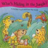 Who's Hiding in the Jungle?: A Mystery Touch-And-Feel Flap Book! - Jenny Tulip
