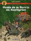Guide de la survie en entreprise - Manu Larcenet