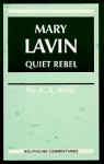 Mary Lavin: Quiet Rebel - A.A. Kelly