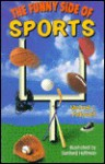 The Funny Side Of Sports - Michael Pellowski, Sanford Hoffman