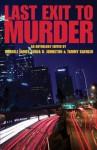Last Exit to Murder - Darrell James, Linda O. Johnston