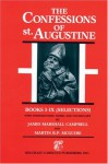 The Confessions: Selections from Books I-IX - Augustine of Hippo, J. Campell