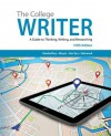 The College Writer: A Guide to Thinking, Writing, and Researching - Randall VanderMey