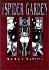 The Spider Garden: Book One - Michael Manning