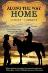 Along the Way Home - Christi Corbett