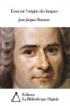 Essai sur l'origine des langues (French Edition) - Jean-Jacques Rousseau