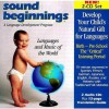 Sound Beginnings: Languages and Music of the World - Sound Beginnings, Karen Yates, Karen Whiteley, Sound Beginnings Staff