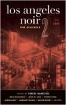 Los Angeles Noir 2: The Classics - Denise Hamilton