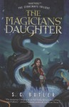 The Magicians' Daughter: Book Three of the Stoneways Trilogy - S.C. Butler