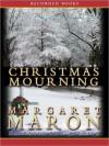Christmas Mourning (Deborah Knott Series #16) - Margaret Maron, C.J. Critt