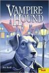 The Vampire Hound - Jim Kraft