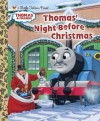 Thomas' Night Before Christmas (Thomas & Friends) (Little Golden Book) - R. Schuyler Hooke, Richard Courtney