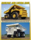 Haulpak and Lectra Haul: Mining and Quarry Trucks - Eric C. Orlemann