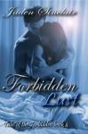 Forbidden Lust (Tales of the Forbidden) - Jaden Sinclair