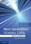 Next Generation Wireless LANs: Throughput, Robustness, and Reliability in 802.11n, 802.11ac - Eldad Perahia, Robert Stacey