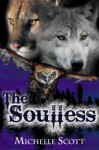 The Soulless - Michelle Scott