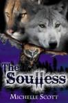 The Soulless - Michelle Scott