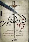 Madrid 1605 - Francisco Mendoza, Eloy M. Cebrian