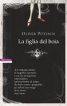 La figlia del boia - Oliver Pötzsch, Alessandra Petrelli
