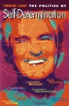 The Politics of Self-Determination - Timothy Leary