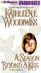 A Season Beyond a Kiss (Audio) - Kathleen E. Woodiwiss, Susan Ericksen
